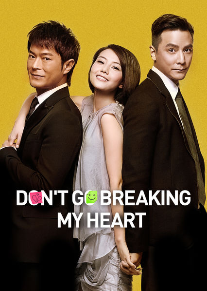 Don't Go Breaking My Heart on Netflix AUS/NZ