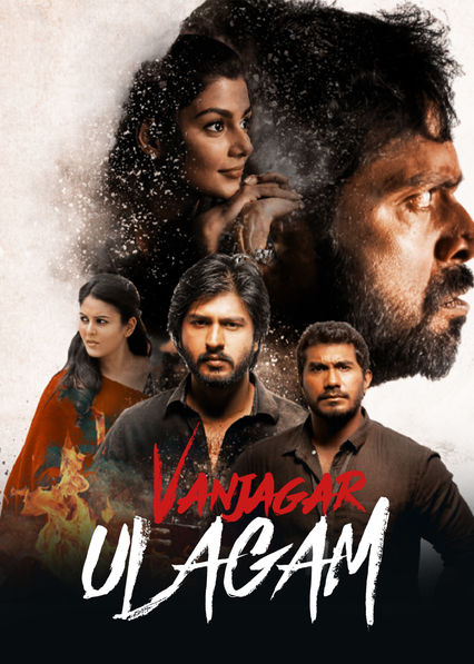 Vanjagar Ulagam on Netflix AUS/NZ