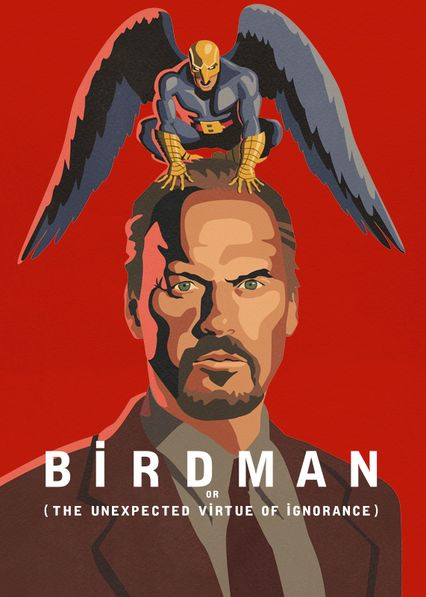 Birdman or (The Unexpected Virtue of Ignorance) on Netflix AUS/NZ