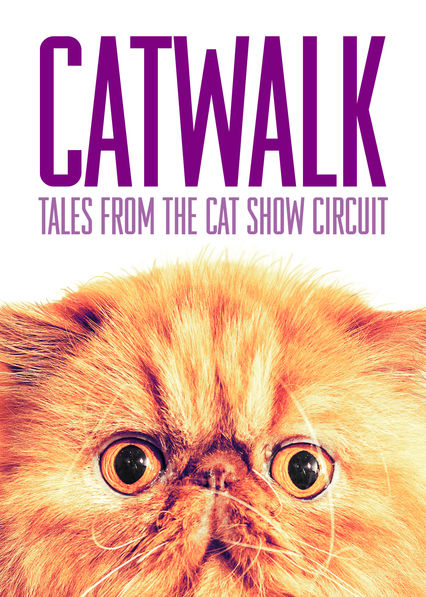 Catwalk: Tales from the Cat Show Circuit on Netflix AUS/NZ