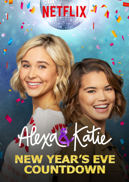 Alexa & Katie: New Year's Eve Countdown