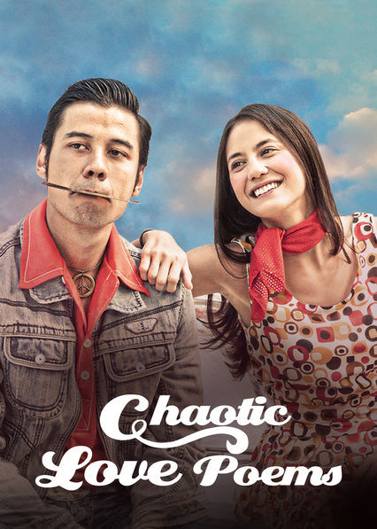 Chaotic Love Poems on Netflix AUS/NZ