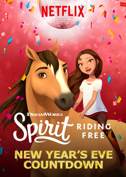 Spirit Riding Free: New Year's Eve Countdown on Netflix AUS/NZ