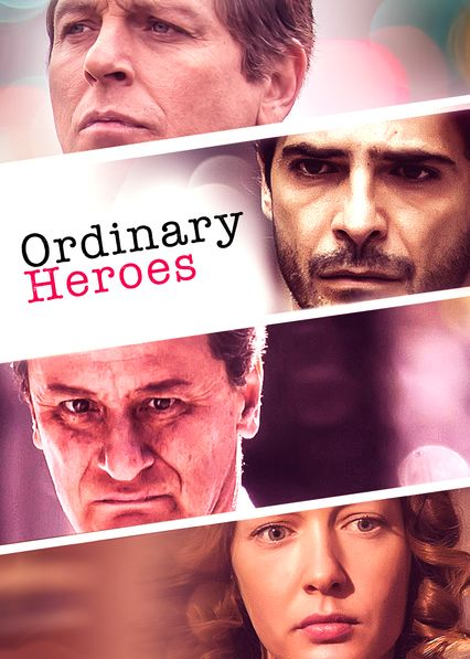 Ordinary Heroes on Netflix AUS/NZ