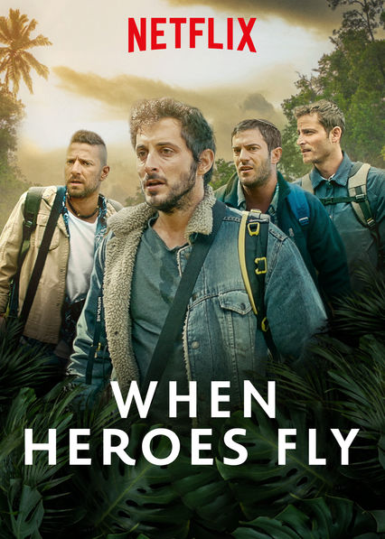 When Heroes Fly on Netflix AUS/NZ