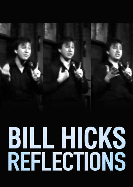 Bill Hicks: Reflections on Netflix AUS/NZ