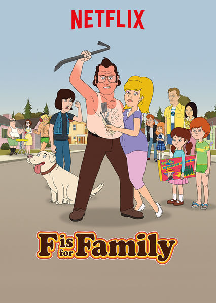 F is for Family on Netflix AUS/NZ