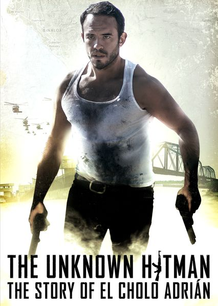 The Unknown Hitman: The Story of El Cholo Adrián on Netflix AUS/NZ