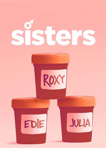 Sisters on Netflix AUS/NZ