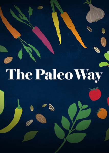 Paleo Way on Netflix AUS/NZ