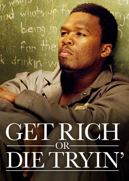 Get Rich or Die Tryin' on Netflix AUS/NZ