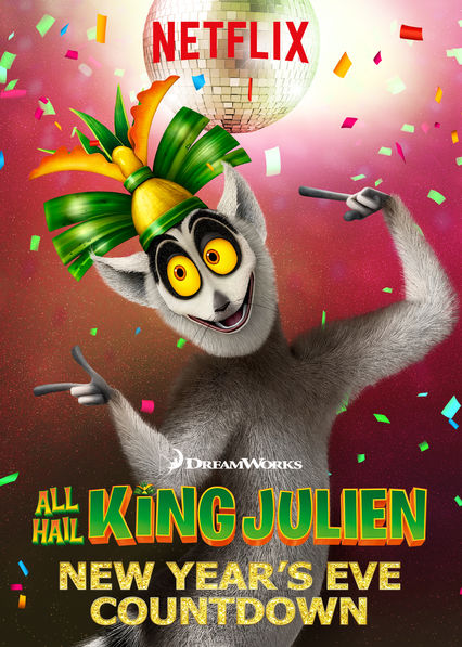 All Hail King Julien: New Year's Eve Countdown on Netflix AUS/NZ