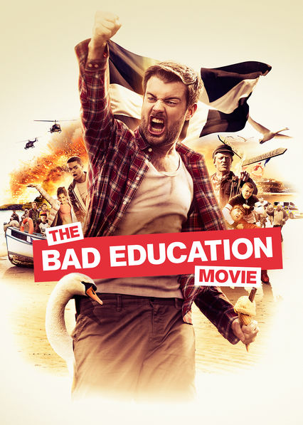 The Bad Education Movie on Netflix AUS/NZ