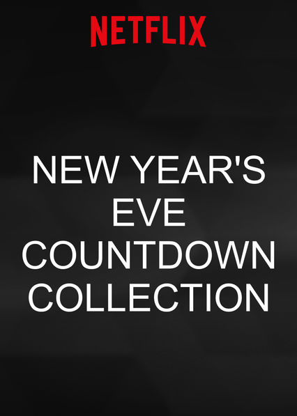 New Year's Eve Countdown Collection on Netflix AUS/NZ