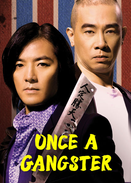 Once a Gangster on Netflix AUS/NZ