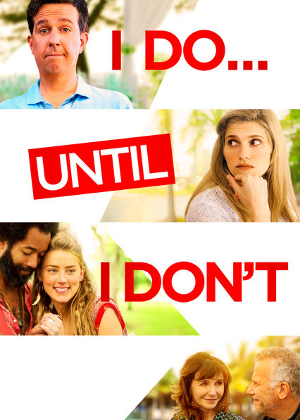 I Do...Until I Don't on Netflix AUS/NZ