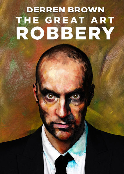 Derren Brown: The Great Art Robbery on Netflix AUS/NZ